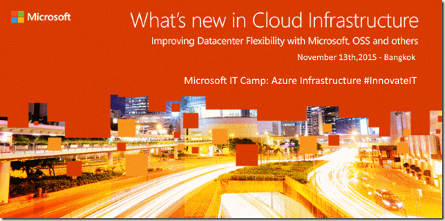 Microsoft IT Camp: Azure Infrastructure ;13-Nov-2015