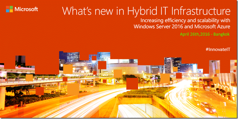 IT INNOVATION SERIES: What's New in Hybrid IT Infrastructure| 26-Apr-2016