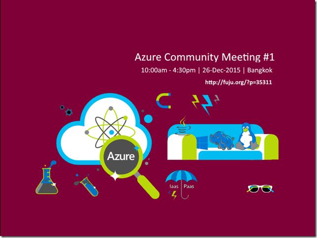 Azure Community Meeting in Bangkok #1 | 26-Dec-2015
